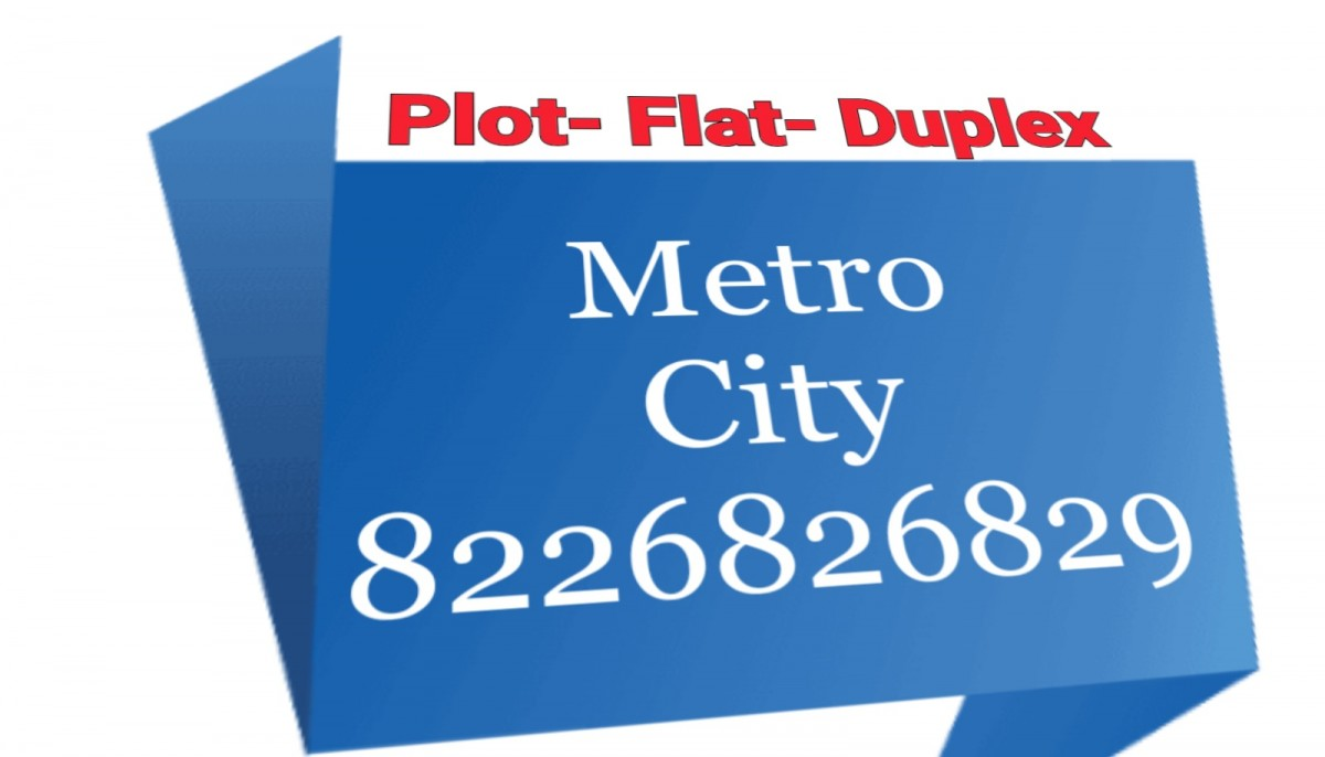 Plot In Metro City Muzaffarpur & Patna . Metro City Project Patna & Muzaffarpur
