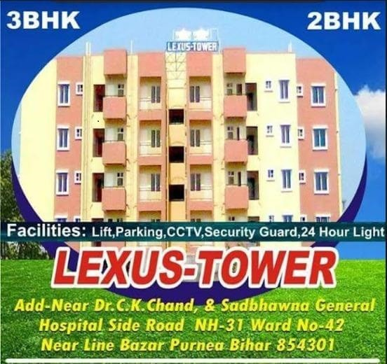 Lexus Tower Pvt. Ltd- Redefining The Living Standards In Purnea, Bihar